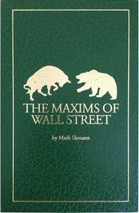 Maxims of Wall Street
